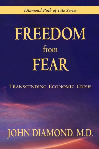 Download Freedom From Fear: Transcending Economic Crisis ebook
