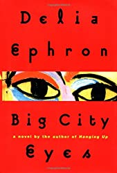 Big City Eyes: A Novel