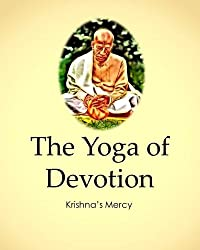 The Yoga of Devotion (In Closing Book 8)