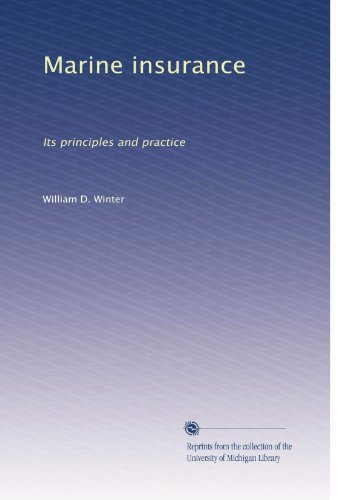 Download Marine insurance: Its principles and practice Pdf