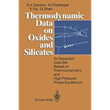 Thermodynamic Data on Oxides and Silicates: An Assessed Data Set Based on Thermochemistry and High Pressure Phase Equilibrium