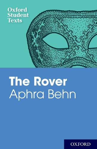 Download Aphra Behn: The Rover (Oxford Student Texts) PDF