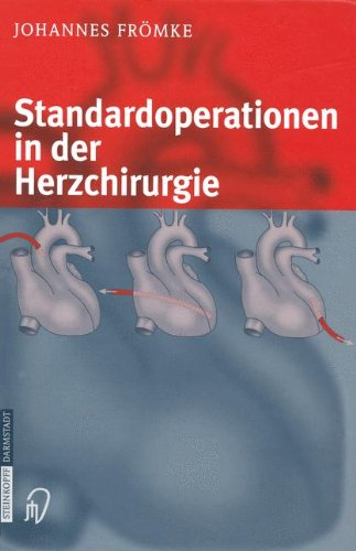 Standardoperationen in der Herzchirurgie (German Edition)