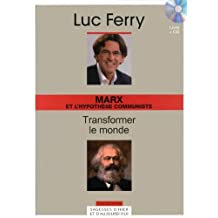 MARX ET L'HYPOTÈSE COMMUNISTE : TRANSFORMER LE MONDE + CD