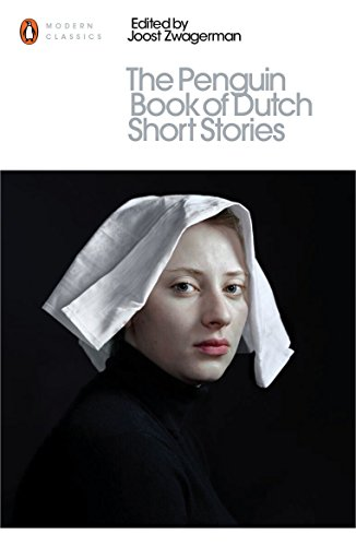 The Penguin Book of Dutch Short Stories (Penguin Modern Classics)