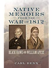 Native Memoirs from the War of 1812: Black Hawk and William Apess