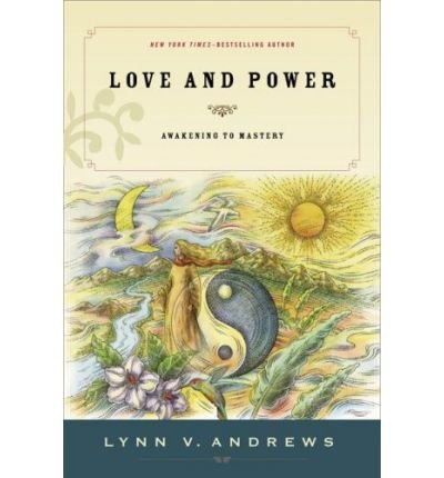 Read Online Love & Power: Awakening to Mastery (Paperback) - Common pdf epub