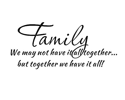 Family We May Not Have It All Together but Together We Have It All Home Bedroom Mural Diy Quote Saying Vinyl Inspiring Wall Sticker Decals Transfer Removable Words Lettering Uplifting