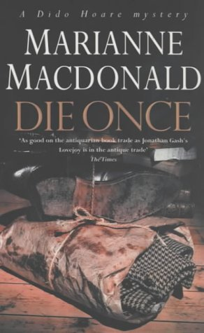 Die Once (A Dido Hoare mystery) by Marianne Macdonald (2002-10-17)