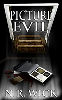 Picture Evil (Dark Ascension: A Demon Anthology Book 1) by [Wick, N.R.]