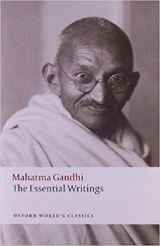 The Essential Writings Oxford Worlds Classics Mahatma Gandhi