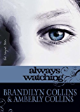 Always Watching (The Rayne Tour Book 1)
