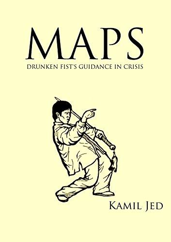 Maps: Drunken Fist's Guidance in Crisis