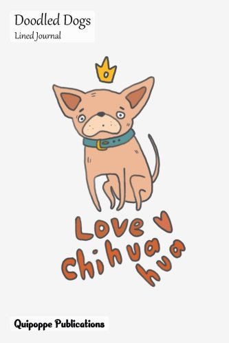 Download Doodled Dogs Lined Journal: Medium College Ruled Notebook With Love Chihuahua Cover ebook