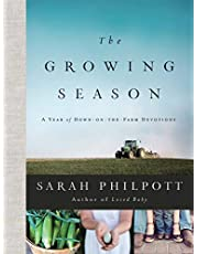 The Growing Season: A Year of Down-on-the-Farm Devotions