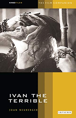 Ivan the Terrible (KINOfiles Film Companion)