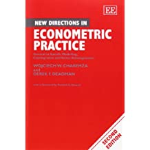 New Directions in Econometric Practice: General to Specific Modelling, Cointegration, and Vector Autoregression