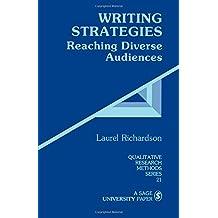 Writing Strategies: Reaching Diverse Audiences (Qualitative Research Methods)