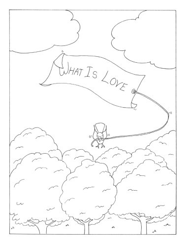What Is Love;  A Coloring Book
