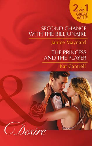book cover of Second Chance with The Billionaire / The Princess and The Player