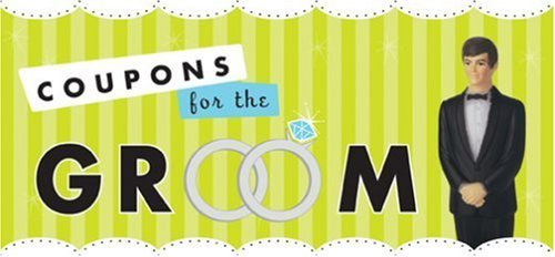 Coupons for the Groom (Coupon Collections)]()