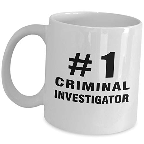 Number One Criminal Investigator Coffee Mug Gifts - Ceramic Tea Cup Funny Cute Gag Appreciation Gift Idea Detective Bachelor's Degree in Criminal Justice Investigation (Best Jobs With Criminal Justice Degree)