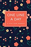 #4: One Line a Day Journal: A Five Year Memoir, 6x9 Lined Diary, Floral Pattern (Journals, Notebooks and Diaries)