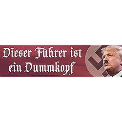 Anti-Trump Bumper Sticker Dieser Führer ist ein Dummkopf