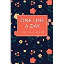 One Line a Day Journal: A Five Year Memoir, 6x9 Lined Diary, Floral Pattern