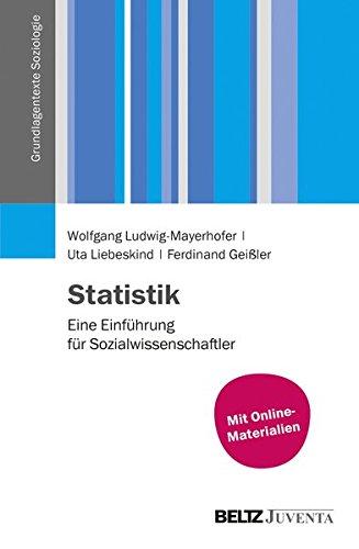 Statistik: Eine Einführung für Sozialwissenschaftler (Grundlagentexte Soziologie)