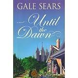 Until the Dawn, Gale Sears, 1598110748