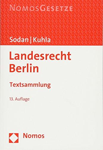 Landesrecht Berlin: Textsammlung (German Edition)