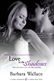 Love in the Shadows (Billionaire Matchmaker Book 1)