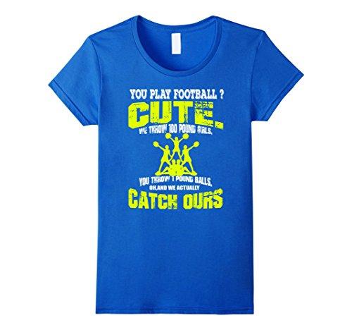 [Women's You Play Football Cute Cheerleading t shirt gift Medium Royal Blue] (Cute Cheerleading Outfits)