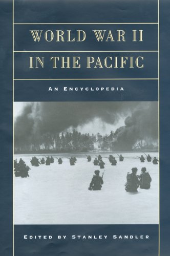 World War II in the Pacific: An Encyclopedia (Military History of the United States) Pdf