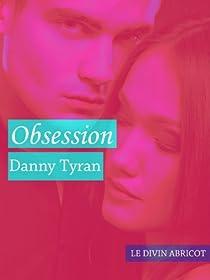 Obsession par Tyran