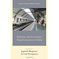 Reforms and Economic Transformation in India (Studies in Indian Economic Policies)