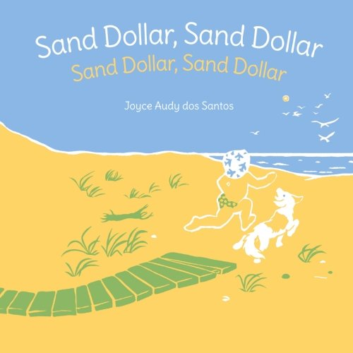 Sand Dollar, Sand Dollar: Sand Dollar, Sand Dollar : Babl Children's Books in Tagalog and English (Tagalog Edition)