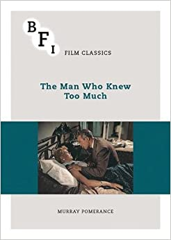 The Man Who Knew Too Much (BFI Film Classics)