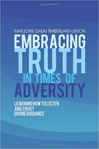 Embracing Truth in Times of Adversity: Learning How to