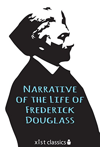 Search : Narrative of the Life of Fredrick Douglass (Xist Classics)