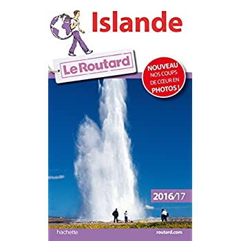 Guide du Routard Islande 2016/2017