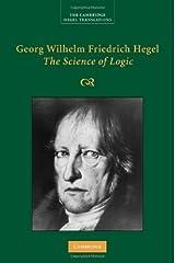 Georg Wilhelm Friedrich Hegel: The Science of Logic (Cambridge Hegel Translations) (English Edition) eBook Kindle