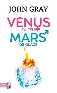Vénus en feu et Mars de glace par John Gray