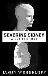 Severing Sidney
