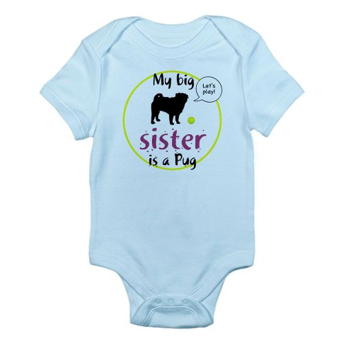 CafePress Unique DesignMy big sister is a Pug Let's play Infant Creepe