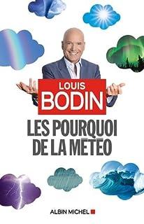 Les pourquoi de la météo, Bodin, Louis