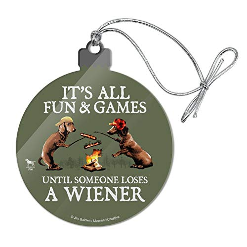 GRAPHICS & MORE It's All Fun and Games Until Someone Loses a Wiener Dachshund Dogs Acrylic Christmas Tree Holiday Ornament