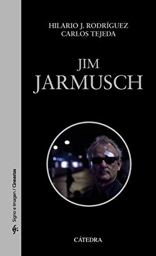 Descargar Libro Jim Jarmusch Hilario J. Rodríguez