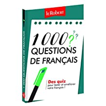 1000 questions de français: Des quiz pour tester et améliorer votre français !